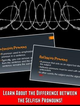 Grammar Z PowerPoint Lesson: SELFish Pronouns (Reflexive & Intensive)