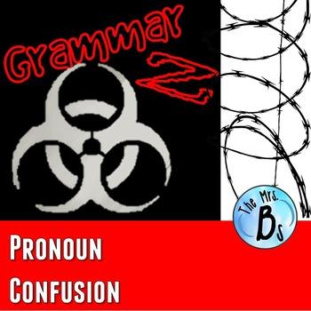 Grammar Z: Pronoun Confusion