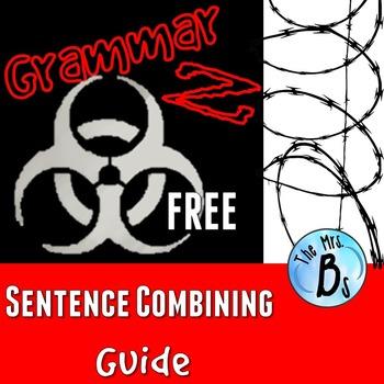 Grammar Z: Sentence Combining Guide *FREE*