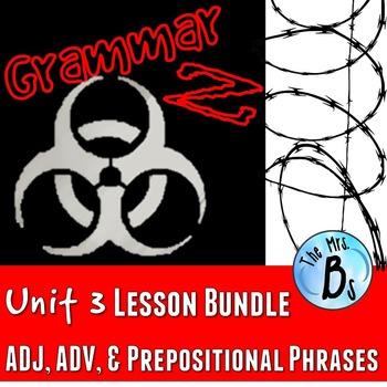 Grammar Z Unit 3: Adjectives, Adjectives, & Prepositional Phrases