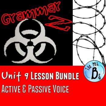 Grammar Z Unit 9: Passive & Active Voice