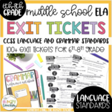 Grammar and Language Exit Tickets Formative Assessment Common Core (6th 7th 8th)