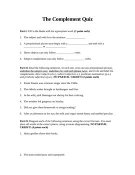 Grammar and Mechanics: Complement Quiz; Objects; Predicates