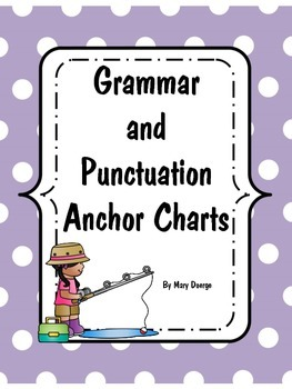 Grammar and Punctuation Anchor Charts