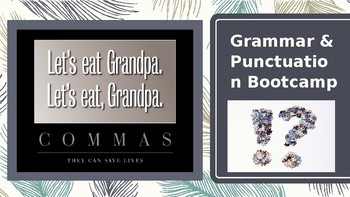 Grammar and Punctuation Bootcamp