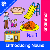 Nouns Introduction Grades K-3