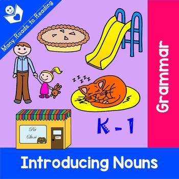 Introducing Nouns: Grades K-3
