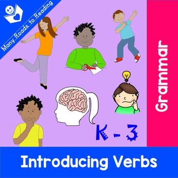 Introducing Verbs: Grades K-3