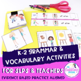 Grammar and Vocabulary Activities For K-2 Students