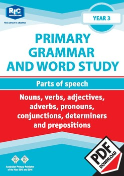 Grammar and Word Study: Parts of speech – Year 3