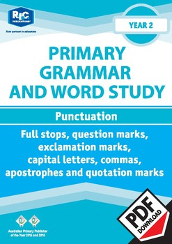 Grammar and Word Study: Punctuation – Year 2