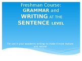 Grammar and Writing at the Sentence Level