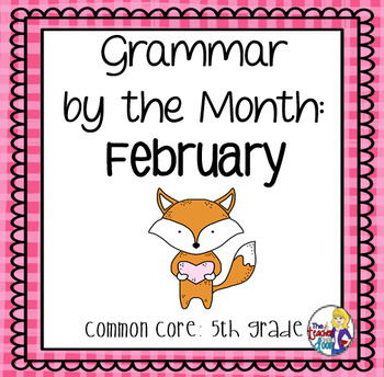 Grammar by The Month: February 5th Grade