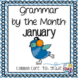 Grammar by the Month: January 4th Grade Common Core