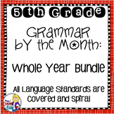 Grammar by the Month Bundle 5th Grade