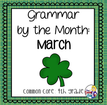 Grammar by the Month: March 4th Grade Common Core