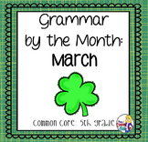 Grammar by the Month: March 5th Grade Common Core
