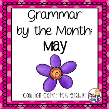 Grammar by the Month: May 4th Grade