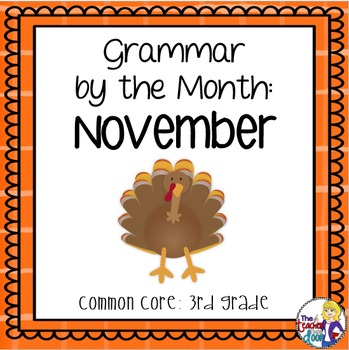 Grammar by the Month: November 3rd Grade Common Core