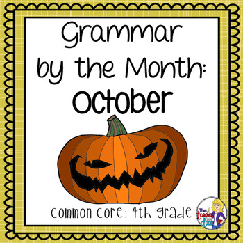 Grammar by the Month: October 4th Grade Common Core