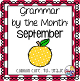 Grammar by the Month: September 4th Grade Common Core