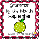 Grammar by the Month: September 5th Grade Common Core
