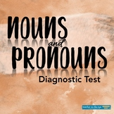 Grammar for Writing Diagnostic Test: Nouns and Pronouns