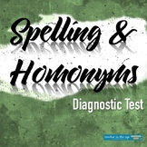 Grammar for Writing Diagnostic Test: Spelling and Homonyms