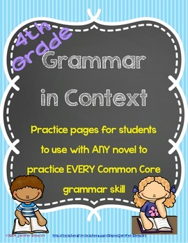 Grammar in Context - Aligned with all 4th Grade CC Language Standards