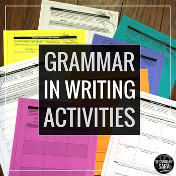 Grammar in Context of Writing: 10 Activities to Apply to A