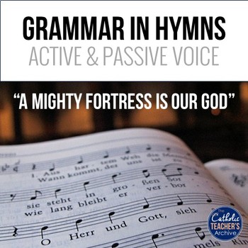 Grammar in Hymns: Active and Passive Voice