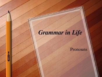 Grammar in Life - Pronouns