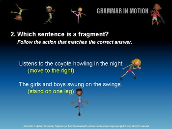 Grammar in Motion: Complete, Fragment, or Run-On Sentences