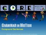 Grammar in Motion: Compound Sentences