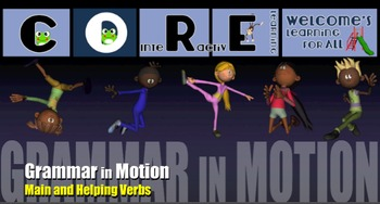 Grammar in Motion - Main and Helping Verbs
