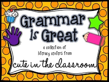 """""""Grammar is Great"""" Literacy Centers Pack"""