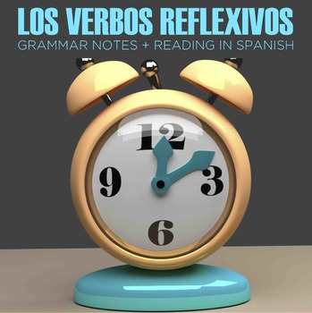 Reflexive verbs in Spanish, notes and reading