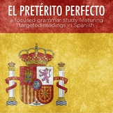 Grammar notes: Spanish present perfect (el pretérito perfecto) with reading