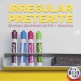 Grammar notes: Totally irregular preterite tense verbs