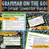 GRAMMAR & VOCABULARY PROGRAM BUNDLE 10th Grade - Standards Based HALF YEAR!!!!!!