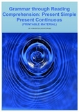 Grammar through Reading Comprehension (Present Simple & Continuous)