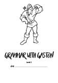 Grammar with Gaston Level 1 - FULL PACKET