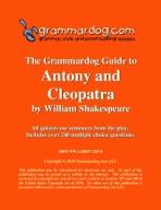Grammardog Guide to Antony & Cleopatra