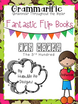 Grammarific: 3rd Hundred Fry Words Flip Book
