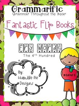 Grammarific: 4th Hundred Fry Words Flip Book