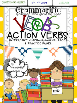 Grammarific: Action Verbs - Interactive Notebook and Practice Pages