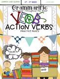 Grammarific: Action Verbs - Practice Pages