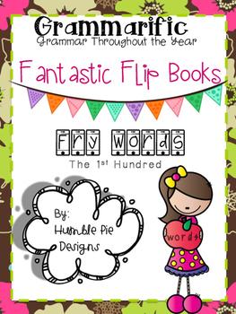 Grammarific: Fantastic Flip Books Fry Words 1st 100
