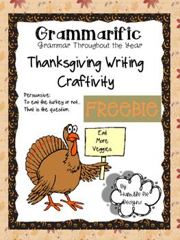FREEBIE!!! Grammarific: Turkey Persuasive Craftivity