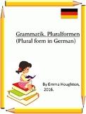 Grammatik Pluralformen. Plural form in German.
